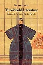 Two-World Literature: Kazuo Ishiguro's Early Novels