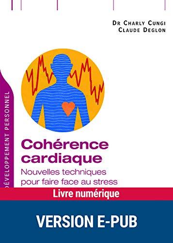 Cohérence cardiaque (Développement personnel) (French Edition)