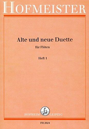 ALTE + NEUE DUETTE 1 - arrangiert für zwei Querflöten [Noten / Sheetmusic]