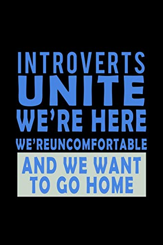 Introverts Unite We're Here, We're Uncomfortable And We Want To Go Home: Hangman Puzzles | Mini Game | Clever Kids | 110 Lined Pages | 6 X 9 In | 15.24 X 22.86 Cm | Single Player | Funny Great Gift