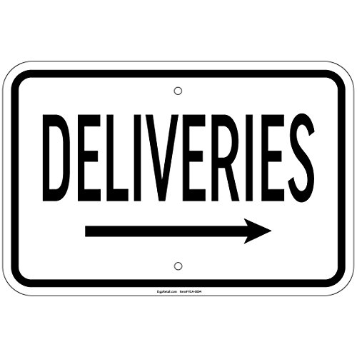 Deliveries with Right Arrow Sign 8x12 Aluminum Signs