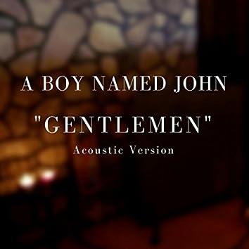 Gentlemen (Acoustic)