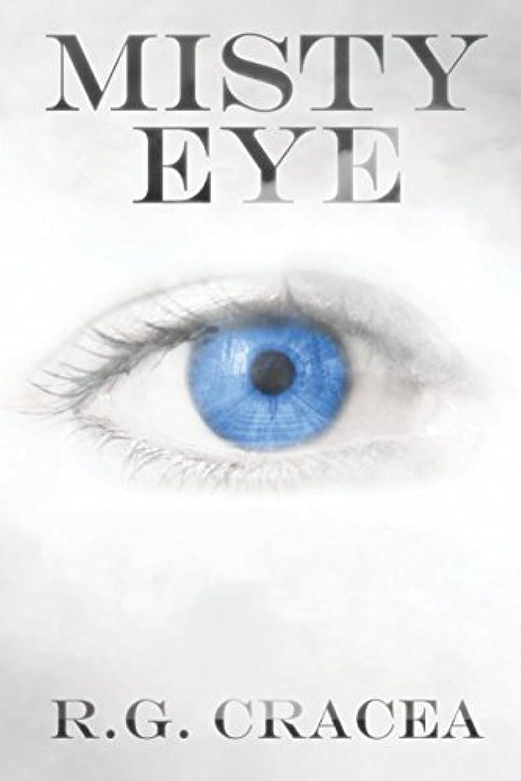 遅い不適当国Misty Eye