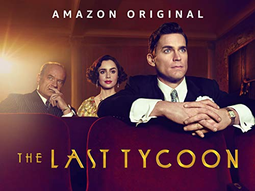 The Last Tycoon - Season 1