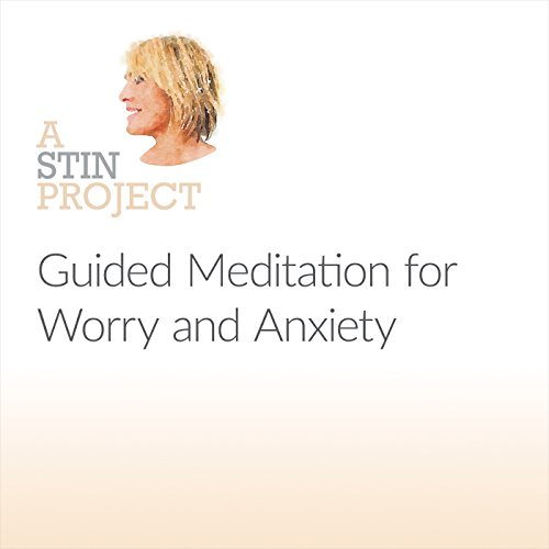 Guided Meditation for Worry and Anxiety audiobook cover art