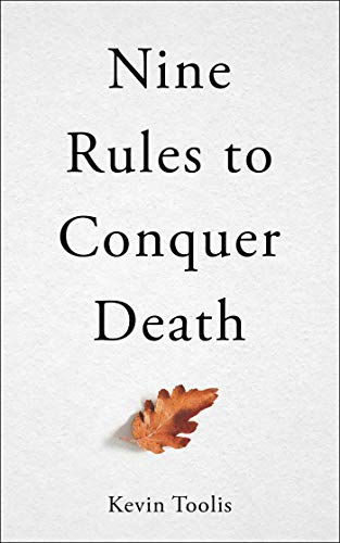 Nine Rules to Conquer Death (English Edition)