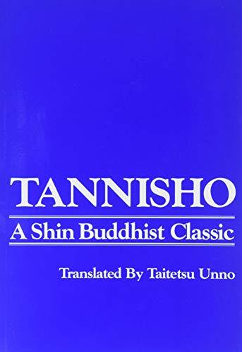 Tannisho: A Shin Buddist Classicの詳細を見る