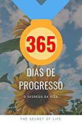 365 DIAS DE PROGRESSO