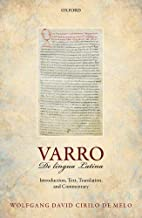 Varro: De lingua Latina: Introduction, Text, Translation, and Commentary