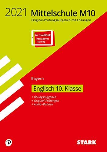 STARK Original-Prüfungen und Training Mittelschule M10 2021 - Englisch - Bayern
