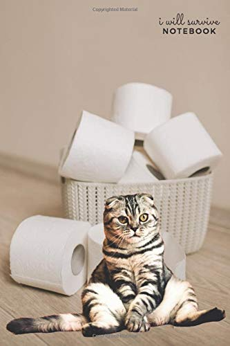 Cat Notebook: Funny Cat with Basket of Toilet Paper: All-Purpose 130 page Compact Organizer, Logbook, Diary, Prepper List Book, Pet Notebook, Funny Gift (In This Together Notebooks)