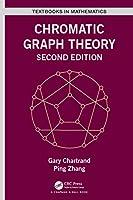 Chromatic Graph Theory (Textbooks in Mathematics)