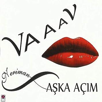 Aşka Açım / Vaaav