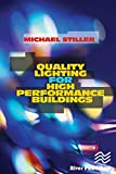 Quality Lighting for High Performance Buildings (English Edition)