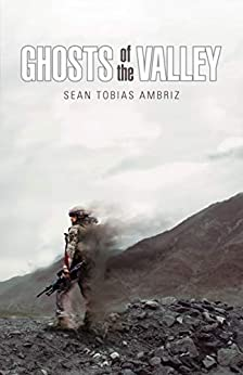 Ghost of the Valley by [Sean Ambriz]
