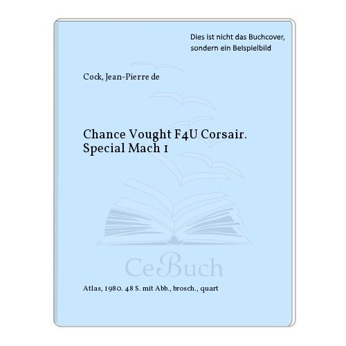 Chance Vought F4U Corsair. Special Mach 1
