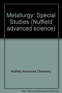 Chemistry: Special study: metallurgy (Nuffield Advanced Science)