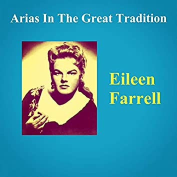 Arias In The Great Tradition