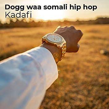 Dogg Waa Somali Hip Hop