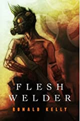 Flesh Welder Kindle Edition