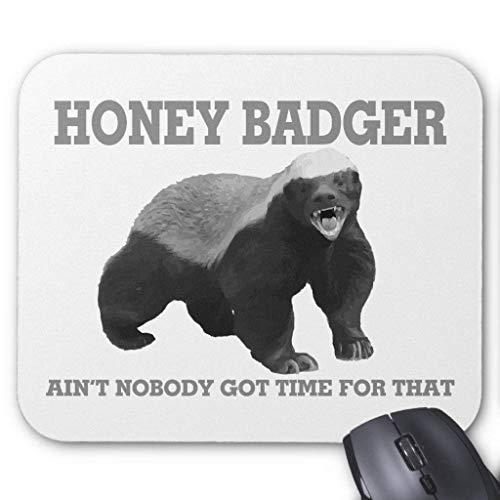 Accesorios de ordenador anti-fricción pulsera Honey Badger Ain't Nobody Got Time for That Mouse Pad 18X22