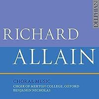 Richard Allain: Choral Music