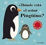 ¿Dónde está el señor Pingüino?: Solapas de tela y un espejo (Libros con texturas)