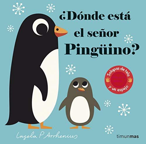 ¿Dónde está el señor Pingüino? (Libros con texturas)