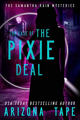 The Case Of The Pixie Deal (Samantha Rain Mysteries Book 2) (English Edition)