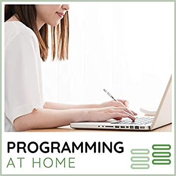 Programming at Home: Quiet Space Electronic Ambient