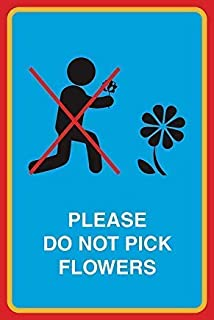 TNND Metal Warning Sign 8x12 inches Sign Please Do Not Pick Flowers Print Person Picking Flower Picture Garden Public Notice Park Environment Outdoor Sign