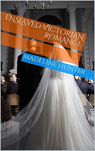 ENSLAVED VICTORIAN ROMANCE (English Edition)