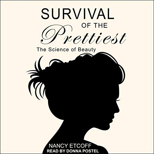 Survival of the Prettiest     The Science of Beauty              Auteur(s):                                                                                                                                 Nancy Etcoff                               Narrateur(s):                                                                                                                                 Donna Postel                      Durée: 10 h et 1 min     2 évaluations     Au global 4,0