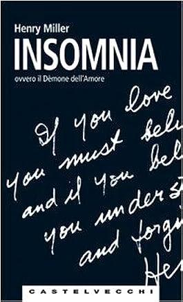 Insomnia ovvero Il demone dellamore