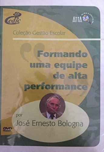DVD Formando uma equipe de alta performance por José Ernesto Bologna