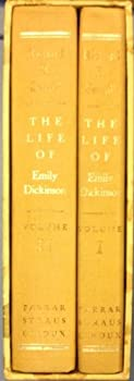 Hardcover THE LIFE OF EMILY DICKINSON -- 2 volumes, boxed set Book