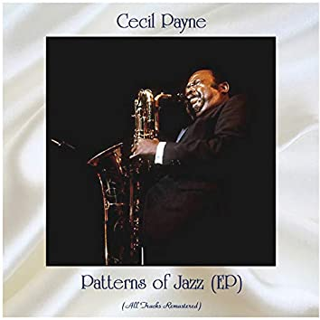 Patterns of Jazz (EP) (All Tracks Remastered)