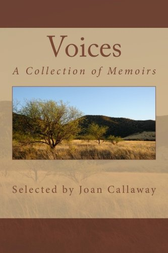 Voices: A Collection of Memoirs