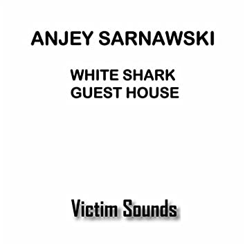 White Shark Guesthouse