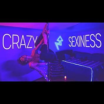Crazy Sexiness