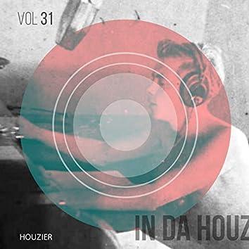 In Da Houz - Vol. 31