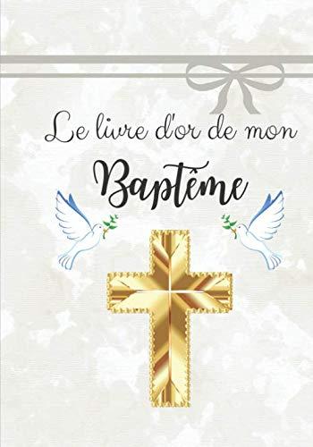 Livre d'or de mon baptême: Livre d'or pour un baptême | garçon | Elégant papier blanc cassé...