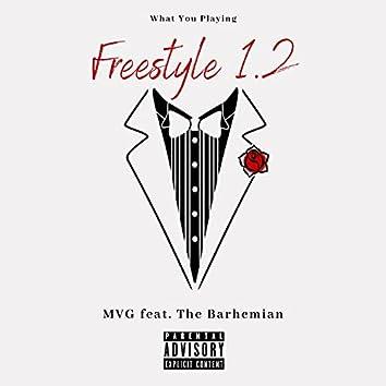 Freestyle 1.2 (feat. The Barhemian)