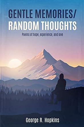 Gentle Memories / Random Thoughts
