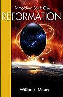 Reformation: Primordium Book 1