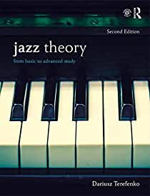 Jazz Theory (Textbook and Workbook Package): From Basic to Advanced Study, 2nd Ed from Routledge