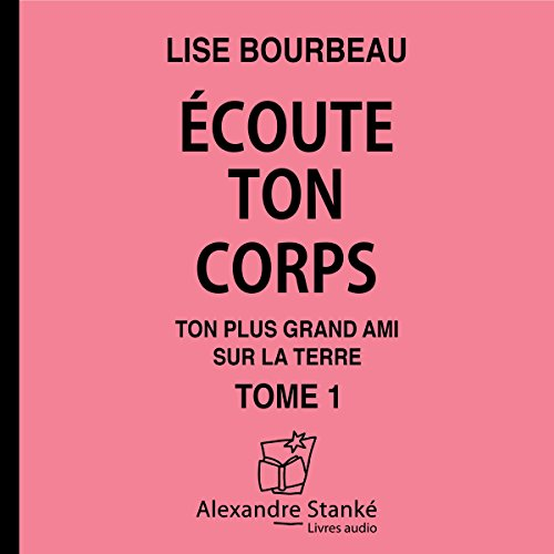 Ecoute ton corps audiobook cover art