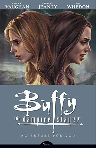 Buffy the Vampire Slayer Comic: No Future for You