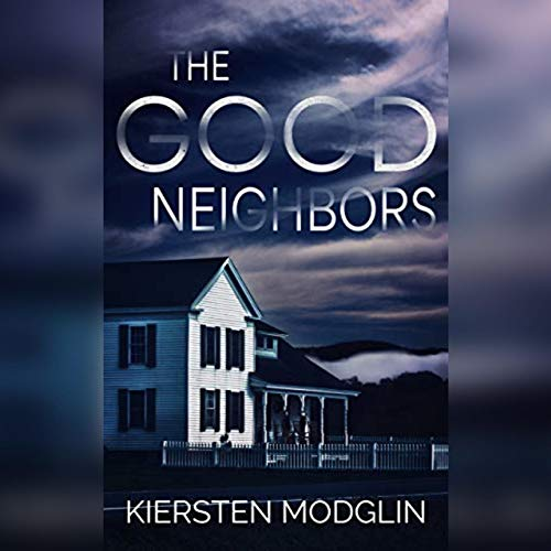 The Good Neighbors audiobook cover art