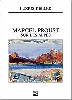 Proust en engadine